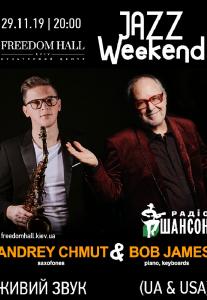 Andrey Chmut and Bob James Киев